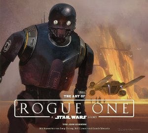 The Art of Rogue One - Cover