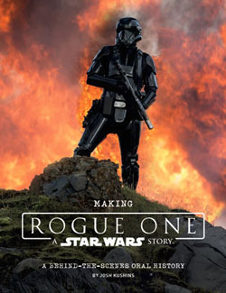 Making Rogue One: A Star Wars Story