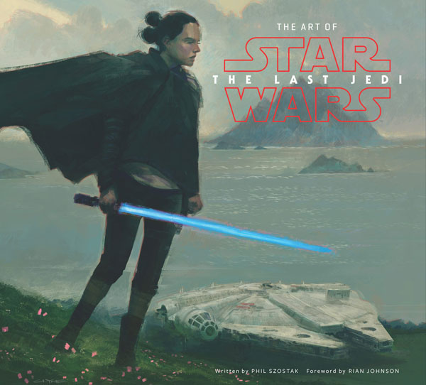 The Art of <i>Star Wars: The Last Jedi</i>
