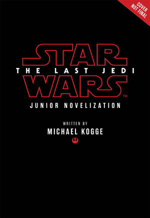 <i>The Last Jedi</i> Junior Novelization