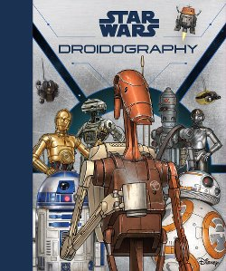 Star Wars: Droidography - Cover