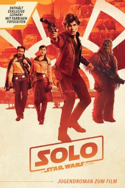 Solo: A Star Wars Story - Jugendroman