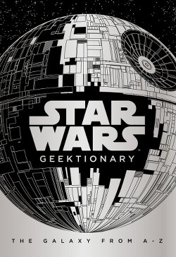 Star Wars Geektionary - Cover