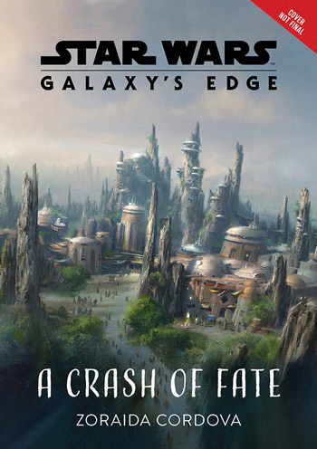 Star Wars: Galaxy's Edge - A Crash of Fate
