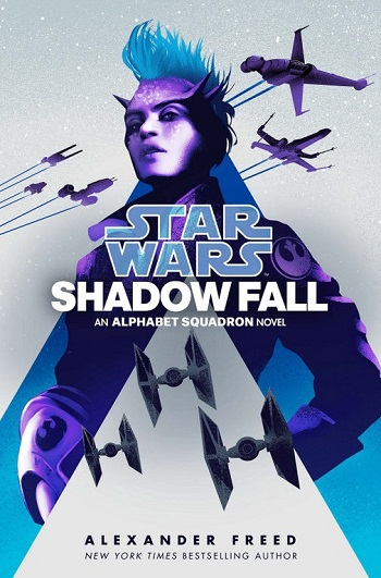 Alphabet Squadron #2: Shadow Fall
