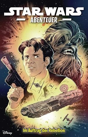 Im Auftrag der Rebellion (Star Wars Abenteuer Vol. 7)
