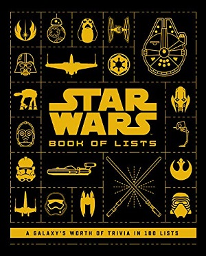 Book of Lists: 100 Lists Compiling a Galaxy's Worth of Trivia