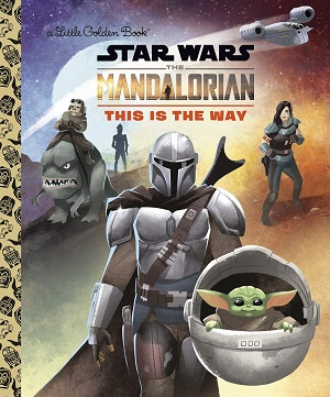The Mandalorian: This Is the Way