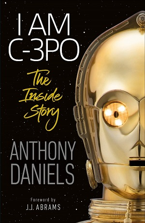 I Am C-3PO (The Inside Story)