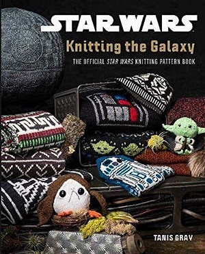 Knitting the Galaxy: The Official Star Wars Knitting Pattern Book