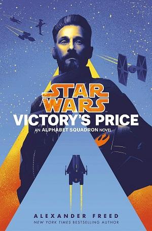 Alphabet Squadron #3 - Victory's Price
