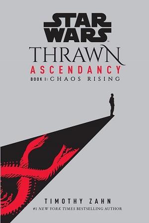 Thrawn: Ascendancy - Chaos Rising