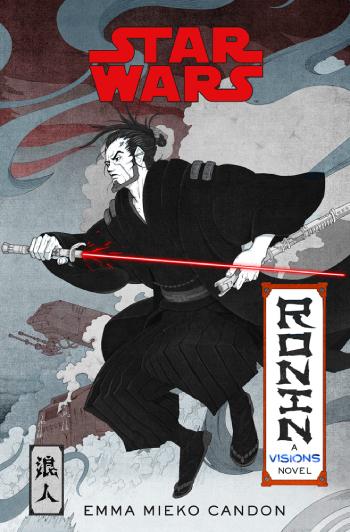 Star Wars Ronin - Ein Visions Roman