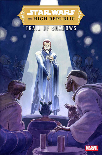 The High Republic - Trail of Shadows #3