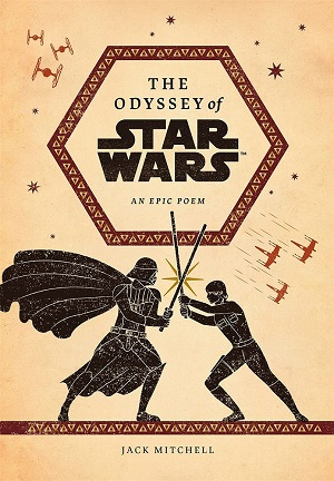 The Odyssey of Star Wars: An Epic Poem