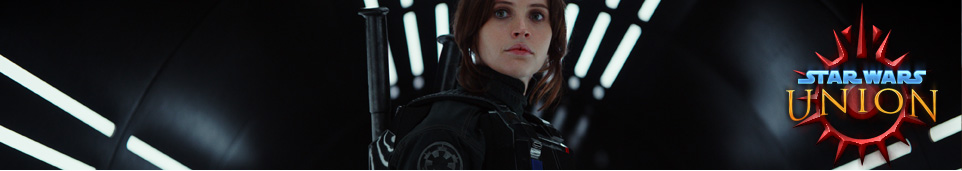 StarWars-Union.de  - Aktuelle News zu Rogue One - A Star Wars Story